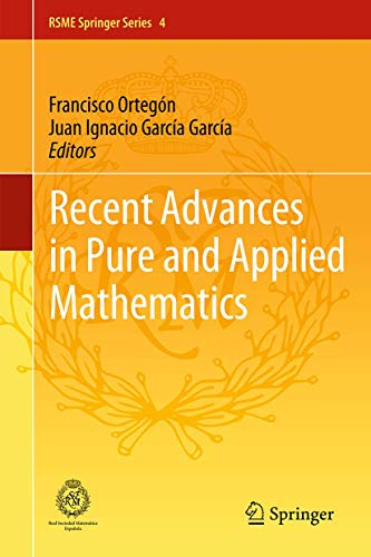 Recent Advances in Pure and Applied Mathematics (RSME Springer Series (4))