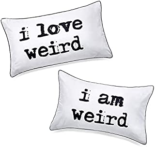 DasyFly I Love Weird and I am Weird Couples Pillowcase,Romantic Gifts for Her for Christmas Valentines Day Wedding Engagement 2 Year Anniversary,Unique His and Hers Couple Gifts for Him and Her