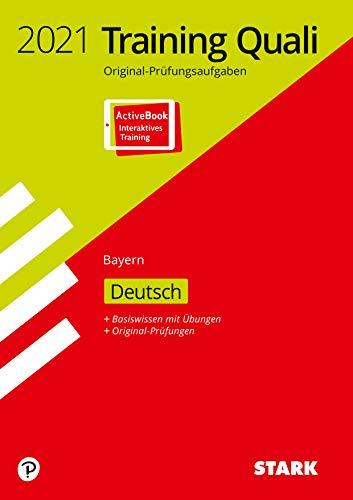 STARK Training Abschlussprüfung Quali Mittelschule 2021 - Deutsch 9. Klasse - Bayern: Ausgabe mit ActiveBook