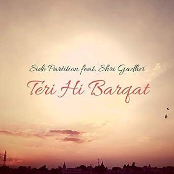 Teri Hi Barqat (feat. Shri Gadhvi)