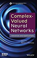 Complex-Valued Neural Networks: Advances and Applications (IEEE Press Series on Computational Intelligence)