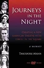 Journeys in the Night: Creating a New American Theatre with Circle in the Square: A Memoir (Applause Books)
