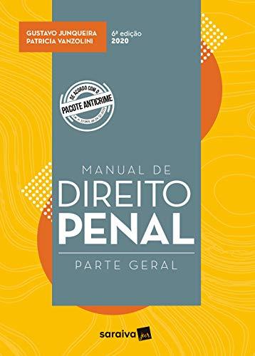 Manual de Direito Penal - Parte Geral - 6ª Edição de 2020