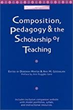 Composition, Pedagogy & the Scholarship of Teaching (CrossCurrents Series)