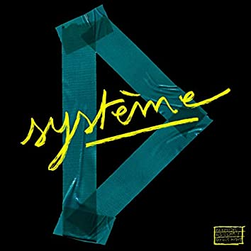 Système D (feat. Demi Portion, Tim Dup, Hippocampe Fou, George Ka, Doux Breuvage, Eklips, Thaïs Lona, Elias Wallace, Stav, DJ Netik)