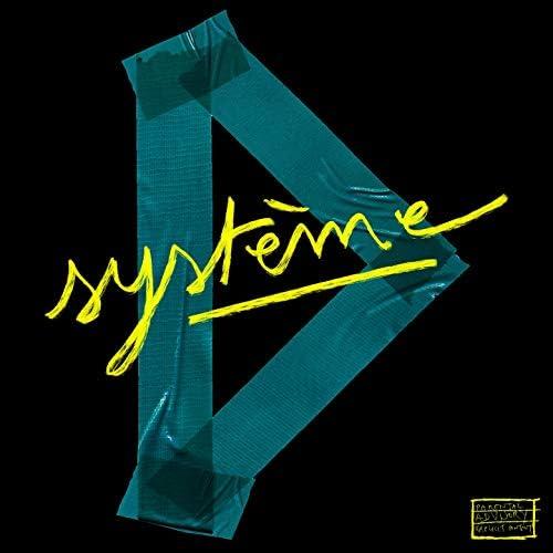 Système D feat. Demi Portion, Tim Dup, Hippocampe Fou, George Ka, DOUX BREUVAGE, Eklips, Thaïs Lona, Elias Wallace, STAV & Dj Netik