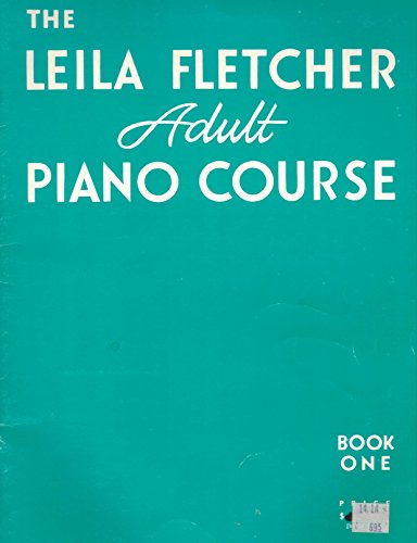 Leila Fletcher Adult Piano Course, Book One