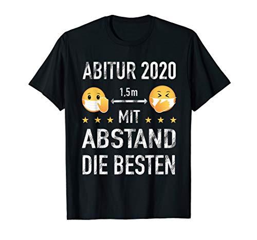 ABITUR ABI 2020 ABSCHLUSS MIT ABSTAND DIE BESTEN GESCHENK T-Shirt