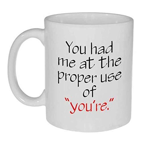 N\A Grammatik Rechtschreibung Kaffee oder Teebecher - Sie Hatten Mich bei The Proper use of You 're.