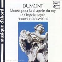 Dumont;Grands Motets