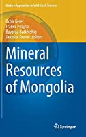 Mineral Resources of Mongolia (Modern Approaches in Solid Earth Sciences, 19)