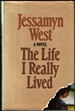 The Life I Really Lived: A Novel