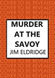 Murder at the Savoy: The sophisticated wartime whodunnit (Hotel Mysteries Book 2) (English Edition)