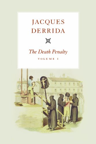The Death Penalty (Seminars of Jacques Derrida, Band 1)