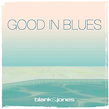 Good in Blues