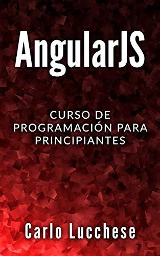 ANGULARJS: Curso de programacion para principiantes