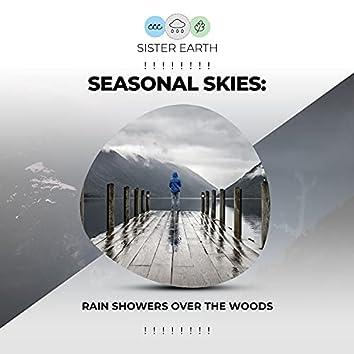 ! ! ! ! ! ! ! ! Seasonal Skies: Rain Showers Over the Woods ! ! ! ! ! ! ! !