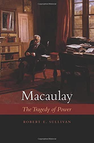 Macaulay: The Tragedy of Power