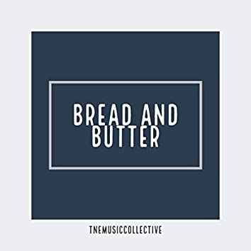 Bread and Butter (Instrumental)