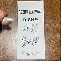 DISH/デビュー7周年記念レシート サイン入り