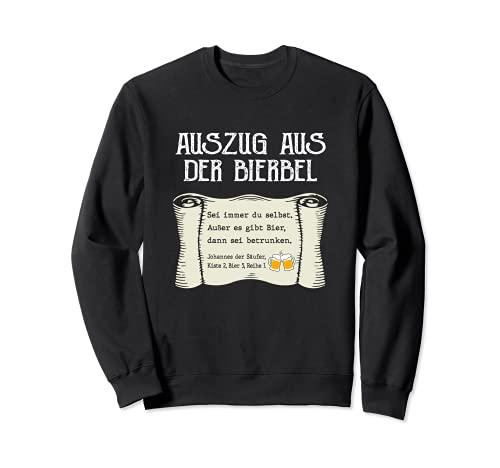 Lustiger Bier Spruch Auszug Bierbel Johannes Bibel Geschenk Sweatshirt