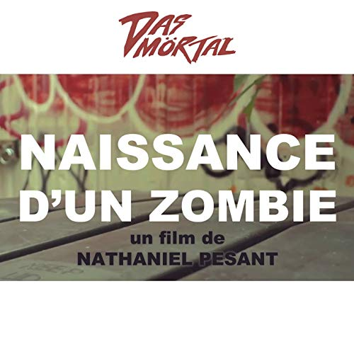 Naissance d'un zombie (Original Motion Picture Soundtrack)