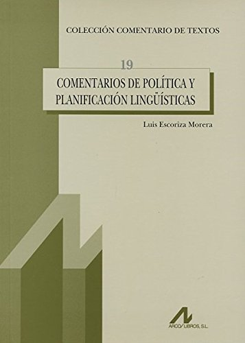 Comentarios de política y planificación lingüísticas (Comentario de textos)