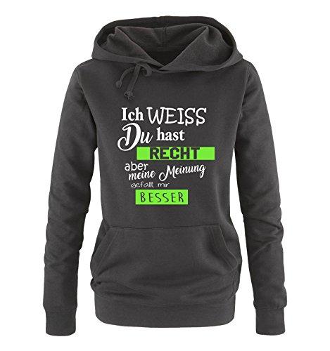 Comedy Shirts - Ich Weiss du hast Recht Aber Meine Meinung gefällt Mir Besser - Damen Hoodie - Schwarz/Weiss-Neongrün Gr. M