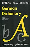 Easy Learning German Dictionary: Trusted Support for Learning (Collins Easy Learning)