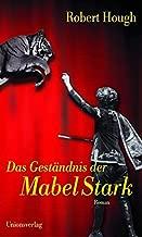 Das Geständnis der Mabel Stark.
