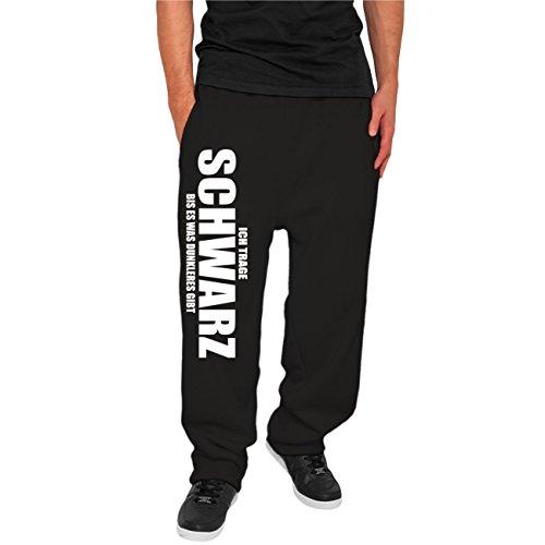 Männer Jogginghose Trainingshose Ich trage SCHWARZ bis es was dunkleres gibt Größe XS bis 5XL