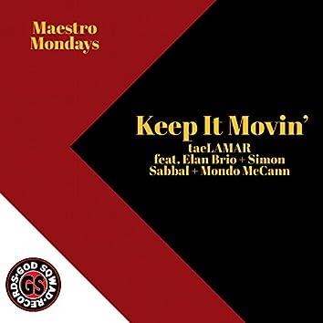Keep It Movin' (feat. Elan Brio, Simon Sabbal & Mondo McCann)