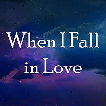 When I Fall in Love (Piano Instrumental)
