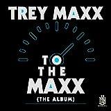 To the Maxx