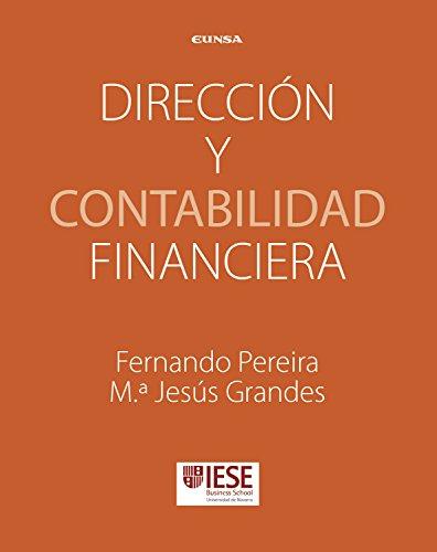 Dirección y contabilidad financiera: Manuales IESE