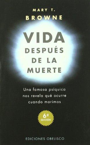Vida después de la muerte: una famosa psíquica nos revela qué ocurre cuando nos morimos (MAGIA Y OCULTISMO)