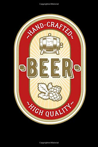 Hand Crafted Beer High Quality: Keep track of your home brewing craft beer tasting reviews
