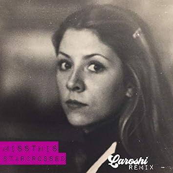 StarCrossed (Laroshi Remix)