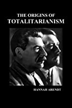 The Origins of Totalitarianism by Hannah Arendt (2009-12-08)