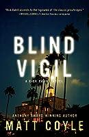 Blind Vigil (Rick Cahill)