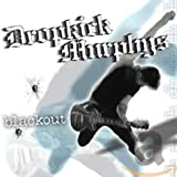 Songtexte von Dropkick Murphys - Blackout