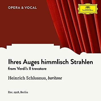 Verdi: Il Trovatore: Ihres Auges himmlisch Strahlen (Sung in German)