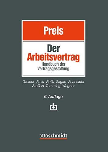 Der Arbeitsvertrag: Handbuch der Vertragsgestaltung