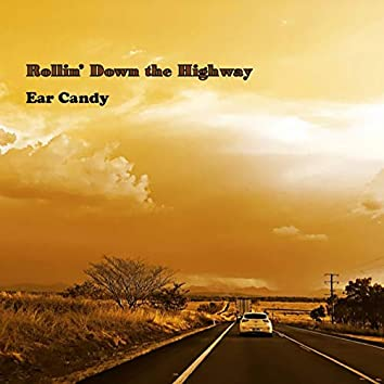 Rollin' Down the Highway (2019 Remix)