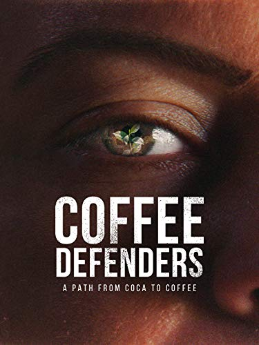 Coffee Defenders A Path from Coca to Coffee [OV]