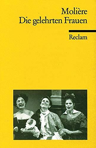 Die gelehrten Frauen Komödie in fünf Akten