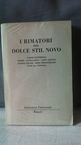 I RIMATORI DEL DOLCE STIL NOVO