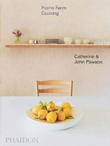Compare Textbook Prices for Home Farm Cooking  ISBN 9781838661267 by Pawson, John,Pawson, Catherine