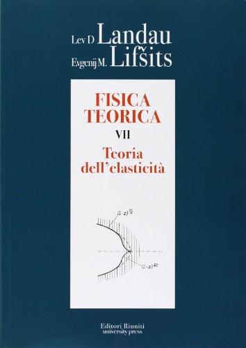 Fisica Teorica 7 Teoria Dellelasticita