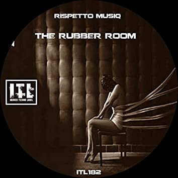 The Rubber Room